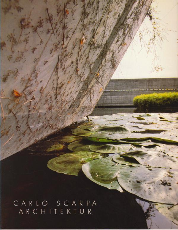 N/A. - Carlo Scarpa Architektur.