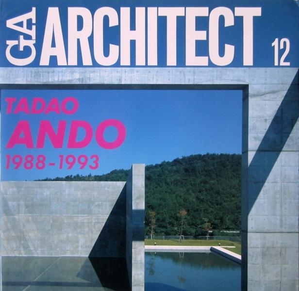 ANDO, TADAO - YUKIO FUTAGAWA [ EDITOR] - Ga Architect 12. Tadao Ando Vol. 2 1988-1993.
