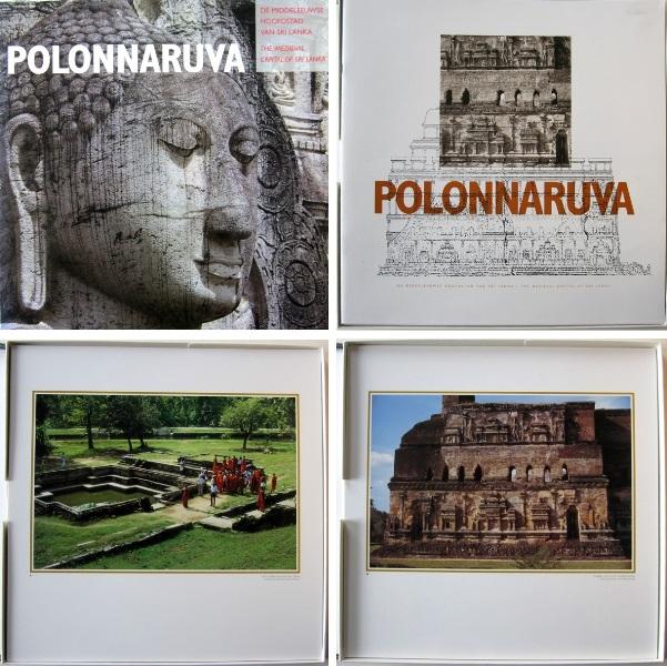 CHUTIWONGS, N.; MUNNEKE, R. - Polonnaruva. De middeleeuwse hoofdstad van Sri Lanka. The medieval capital of Sri Lanka.