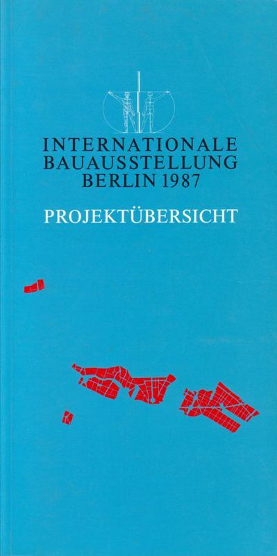 N/A - Internationale Bauausstellung Berlin 1987 - Projektübersicht.