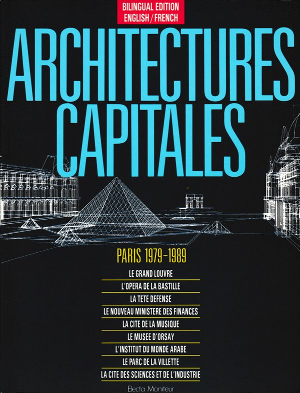 N/A. - Architectures Capitales- Paris 1979-1989.