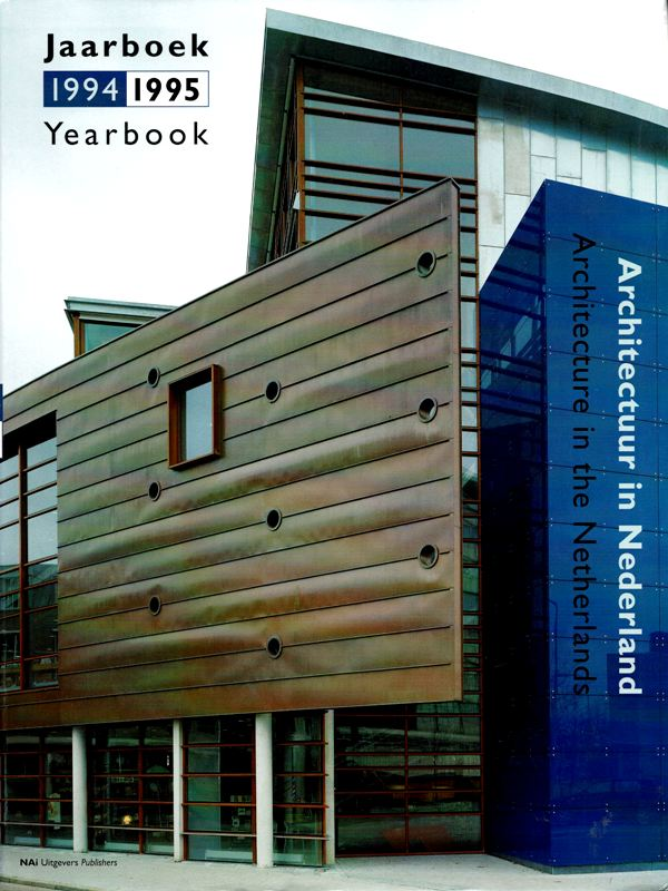 BROUWERS, RUUD (INTRO.) - Architectuur in Nederland jaarboek. 1994- 1995. / Architecture in the Netherlands. / Yearbook 1994-1995.