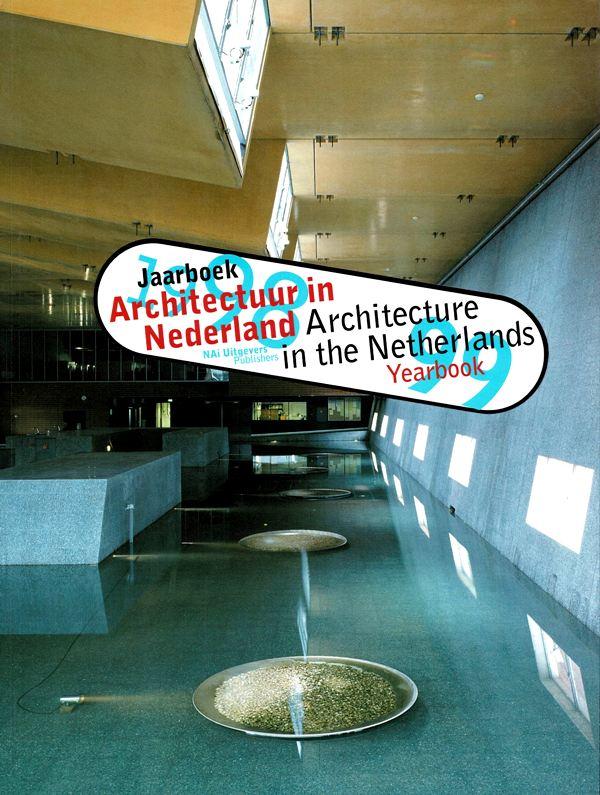 IBELINGS, HANS (EDITOR) - Architectuur in Nederland Jaarboek 1998 - 1999. / Architecture in the Netherlands Yearbook 1992-1993
