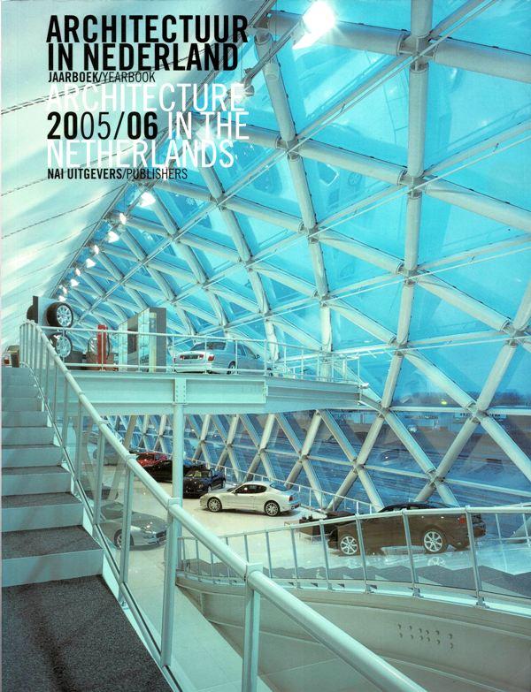 BAKKER, DAAN, ALLARD JOLLES, MICHELLE PROVOOST, COR WAGENAAR. (EDITED BY) - Architectuur in Nedeland Jaarboek 2005-2006. / Architecture in the Netherlands Yearbook 2005-2006.