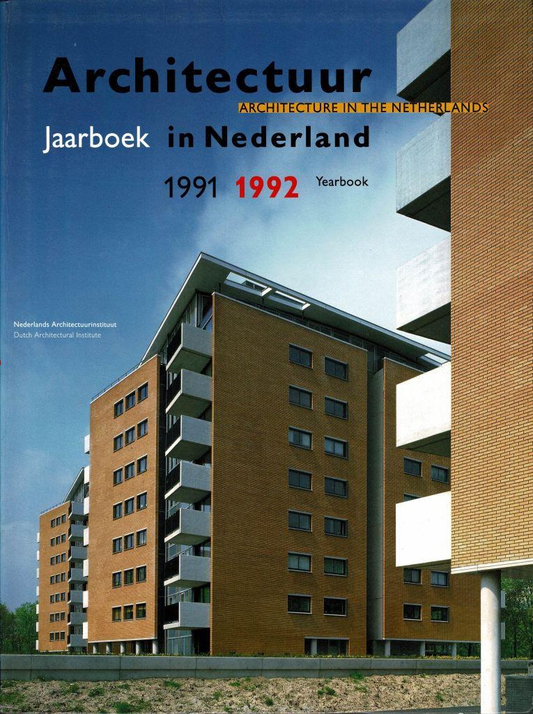 BROUWERS, RUUD (EDITOR) - Architectuur in Nederland jaarboek. 1991-1992 / Architecture in the Netherlands. / Yearbook 1991-1992.