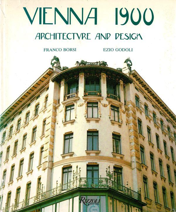 BORSI, FRANCO.  EZIO GODOLI. - Vienna 1900 - Architecture and Design.