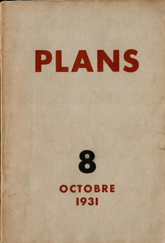 N/A. - Plans. Revue mensuelle. Nr 8, Octobre 1931.