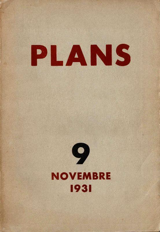 N/A. - Plans. Revue mensuelle. Nr 9, Novembre, 1931.