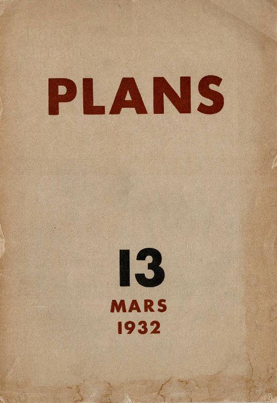 N/A. - Plans. Revue mensuelle. Nr 13, Mars, 1932.