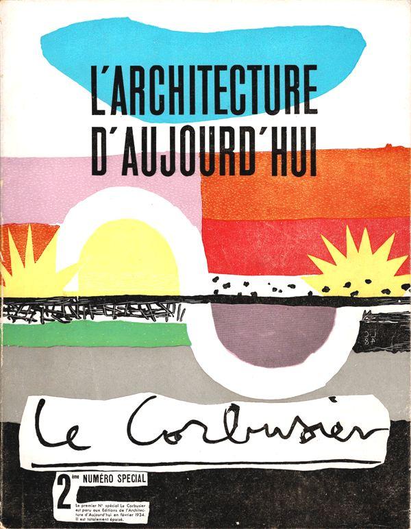 LE CORBUSIER. L'ARCHITECTURE D'AUJOUR'HUI. - LE CORBUSIER. 2e Numéro Special.