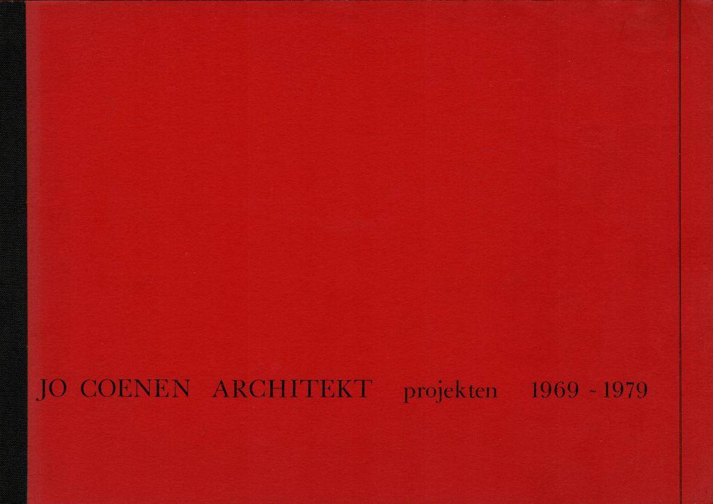 COENEN, JO (ED.). - Jo Coenen Architekt projekten 1969 - 1979.