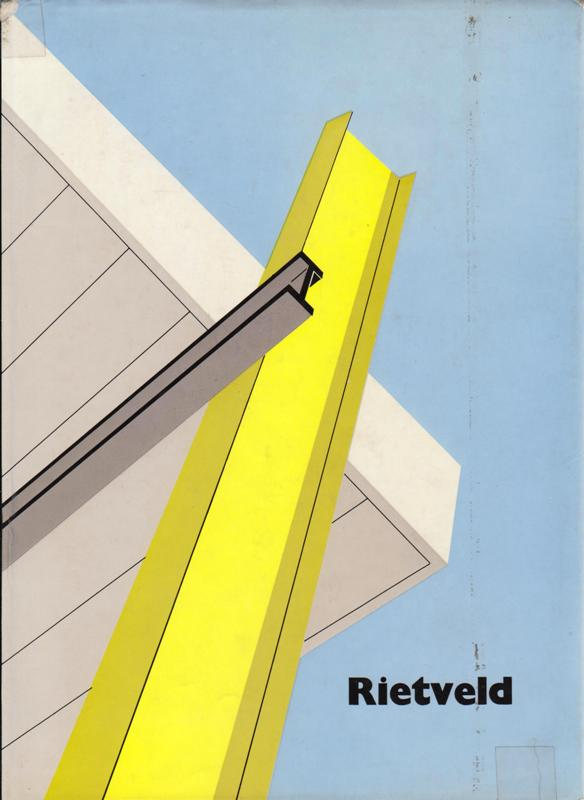 BROWN, THEODORE M. - The work of G.Rietveld, architect.