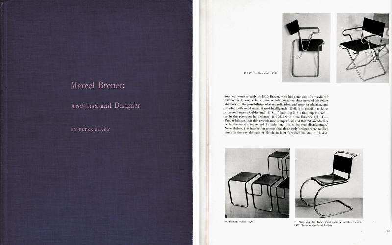 BREUER. BLAKE, PETER. - Marcel Breuer: Architect and Designer.