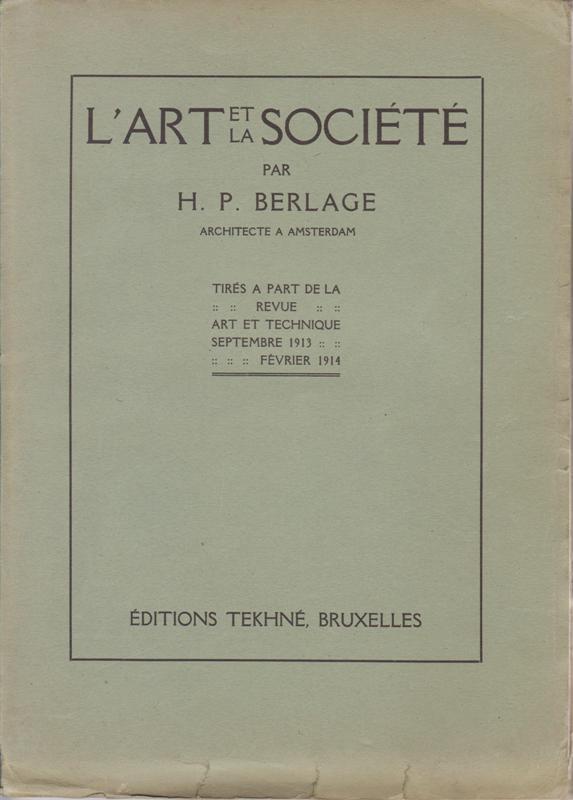 BERLAGE, H.P. - L'Art et la Société.