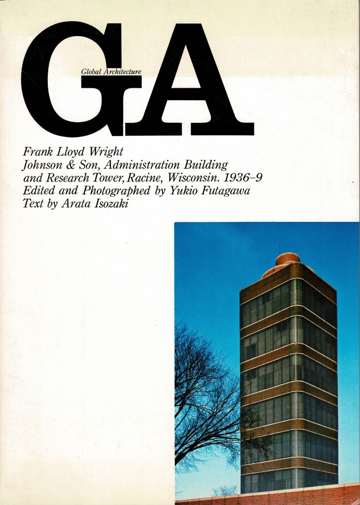 WRIGHT. GA.GLOBAL ARCHITECTURE NR.1. - Frank Lloyd Wright. Johnson & Son Administration Building and Research Tower, Racine, Wisconsin.
