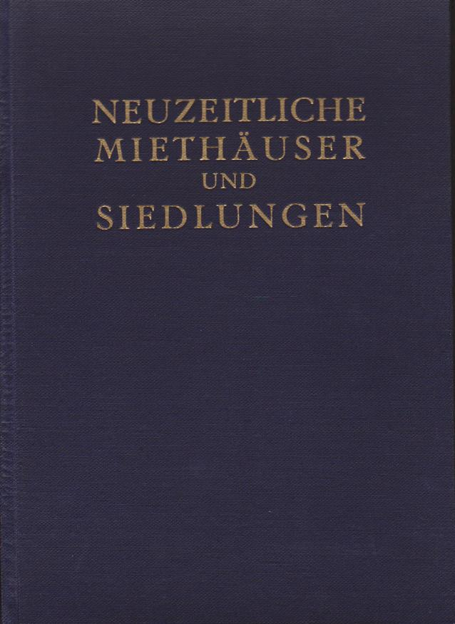 ADLER, LEO. - Neuzeitliche Miethäuser und Siedlungen.