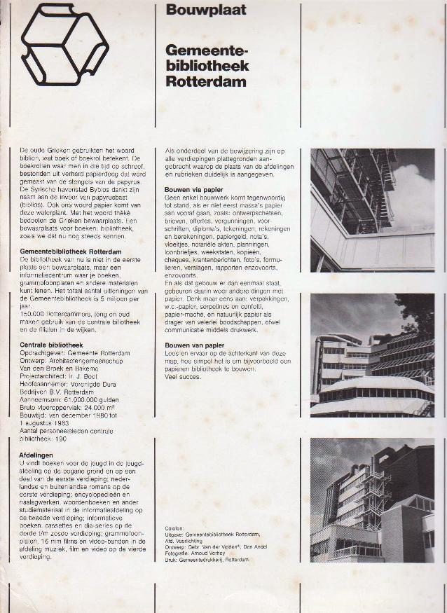 ARCHITECTENGEMEENSCHAP VAN DEN BROEK EN BAKEMA. - Bouwplaat Gemeentebibliotheek Rotterdam.