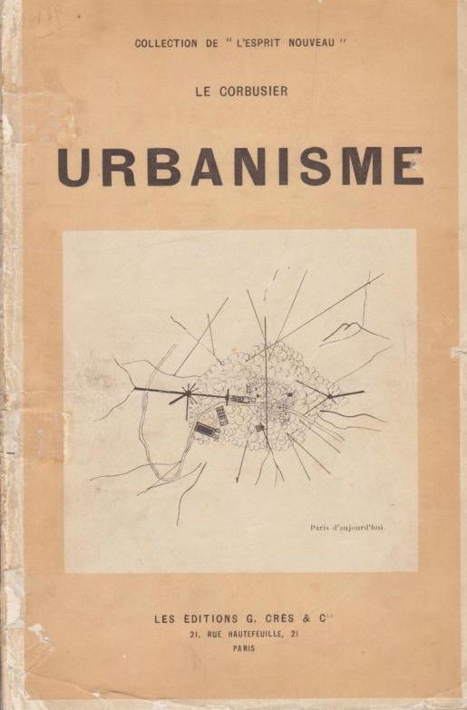 LE CORBUSIER. - Urbanisme.