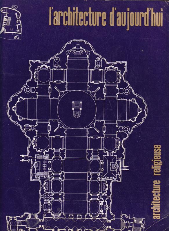 L'ARCHITECTURE D'AUJOURD'HUI. NO 96. - Architecture religieuse.