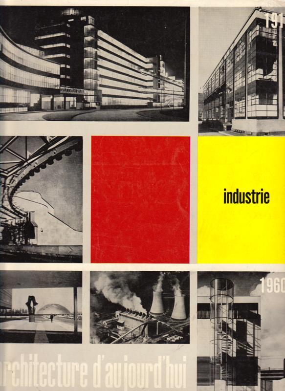 L'ARCHITECTURE D'AUJOURD'HUI. NO 95. - Industrie.