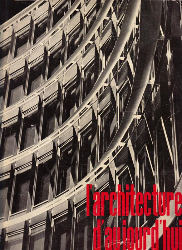 L'ARCHITECTURE D'AUJOURD'HUI. NO 89. - Architecture contemporaine dans le monde.
