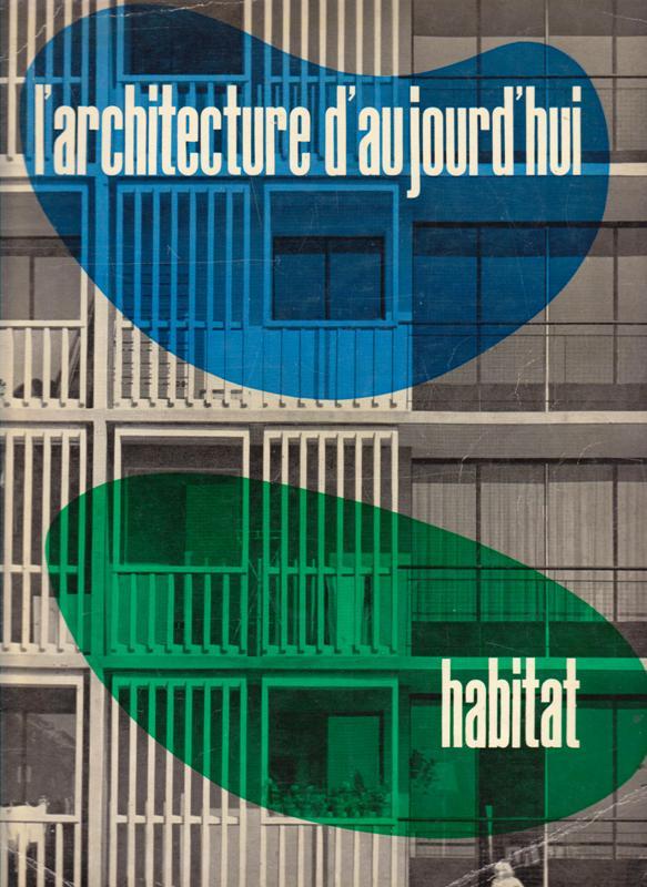 L'ARCHITECTURE D'AUJOURD'HUI. NO 87. - Habitat.