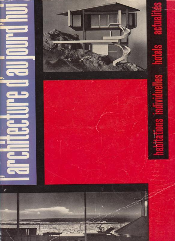 L'ARCHITECTURE D'AUJOURD'HUI. NO 86. - Habitations. Hôtels. Actualités.