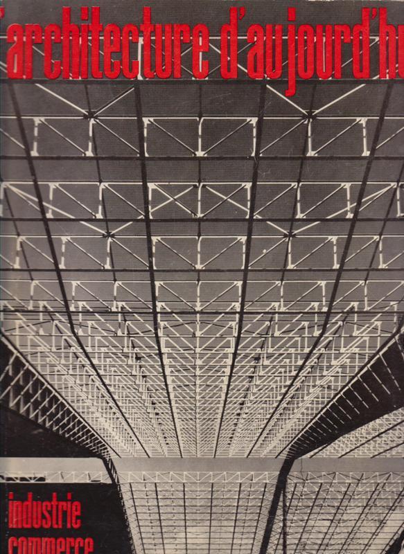 L'ARCHITECTURE D'AUJOURD'HUI. NO 83. - Industrie-Commerce.
