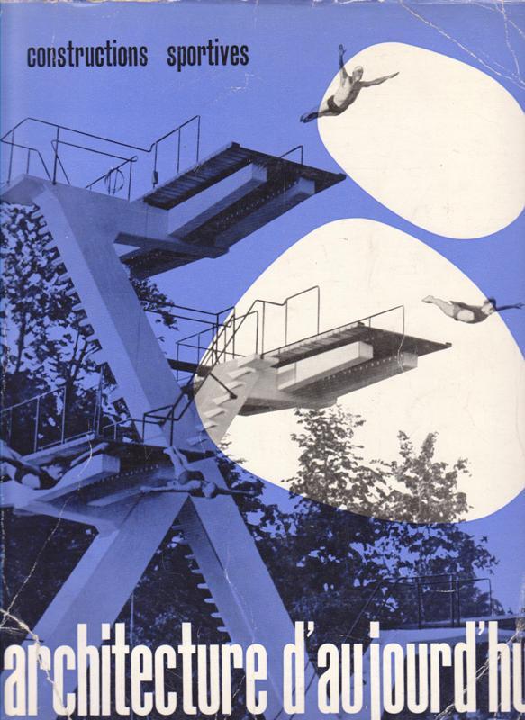 L'ARCHITECTURE D'AUJOURD'HUI. NO 76. - Constructions sportives.