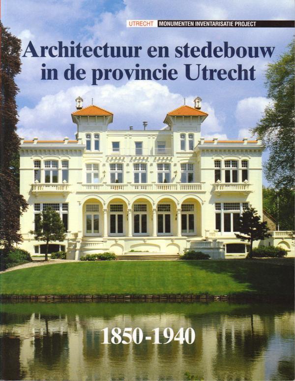 BLIJDENSTIJN, ROLAND. MARINUS KOOIMAN. - Architectuur en stedebouw in de provincie Utrecht, 1850 -1940.