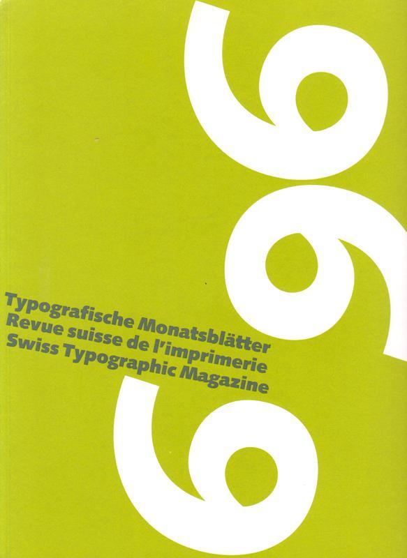 N/A. - Typografische Monatsblätter TM - Revue suisse de l`imprimerie RSI - Swiss typographic magazine. 1996, Nr. 6.