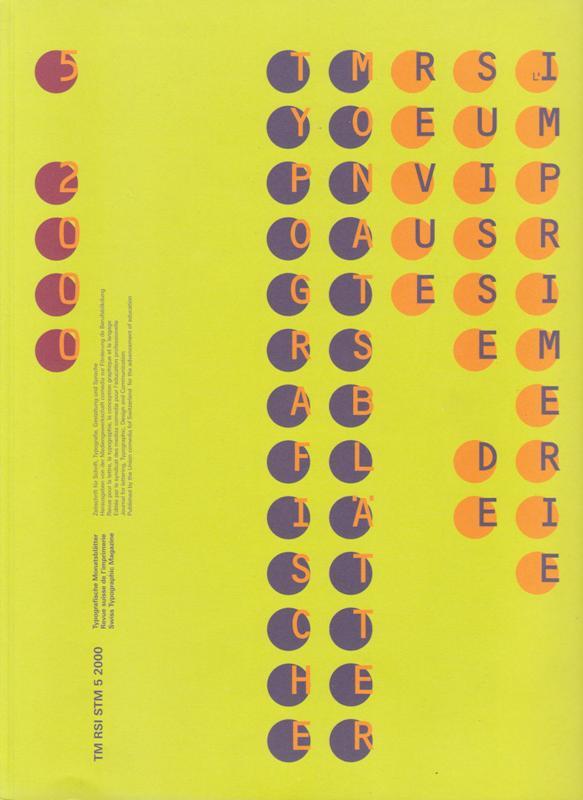 N/A. - Typographische Monatsblätter TM - Revue suisse de l`imprimerie RSI - Swiss typographic magazine. 2000, Nr.5.