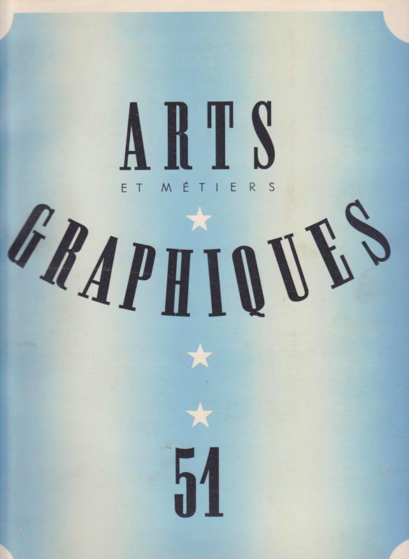 ARTS ET MÉTIERS GRAPHIQUES. NO. 51. -