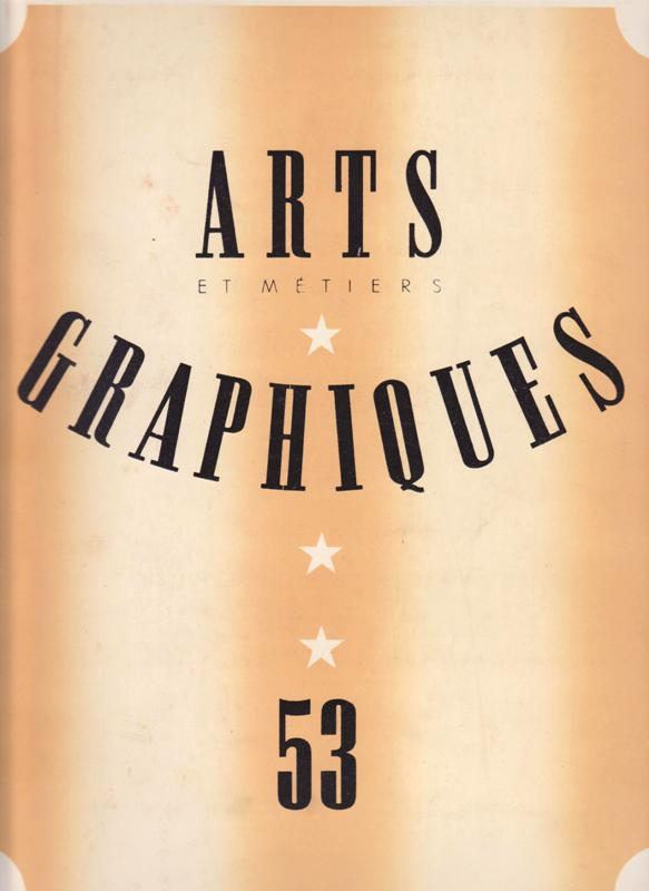 ARTS ET MÉTIERS GRAPHIQUES 53. -