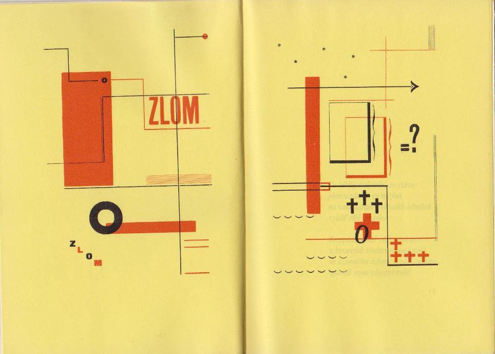 BIEBL, KONSTANTIN. - Zlom. Nove vydani. [trans.:'Rupture. New edition'].
