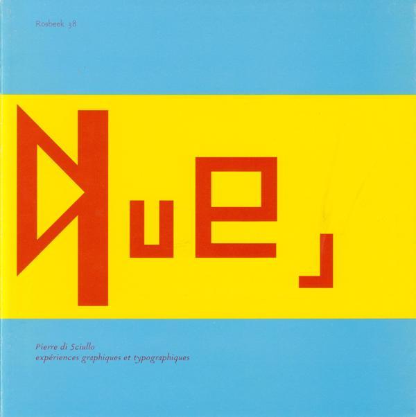 ROSBEEK 'GOOD-WILL'- REEKS NO.38. - Pierre di Sciullo. Expériences graphiques et typographiques.
