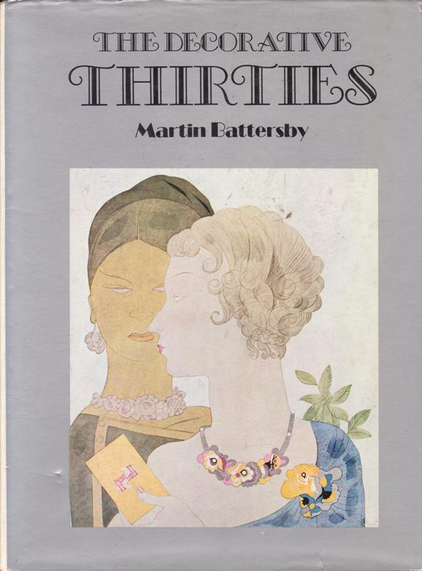 BATTERSBY, MARTIN. - The Decorative Thirties.