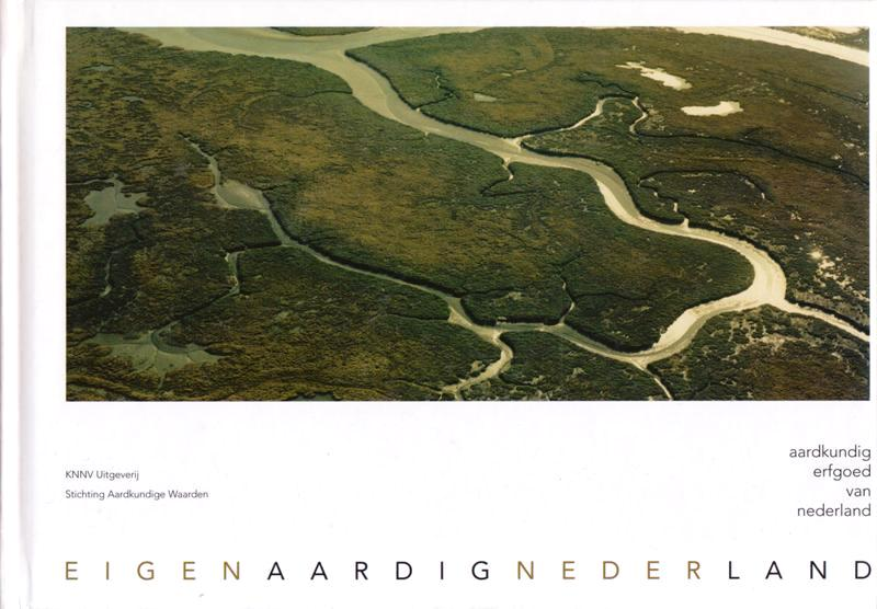 N/A. - Aardkundig erfgoed van Nederland. Eigen aardig neder land.