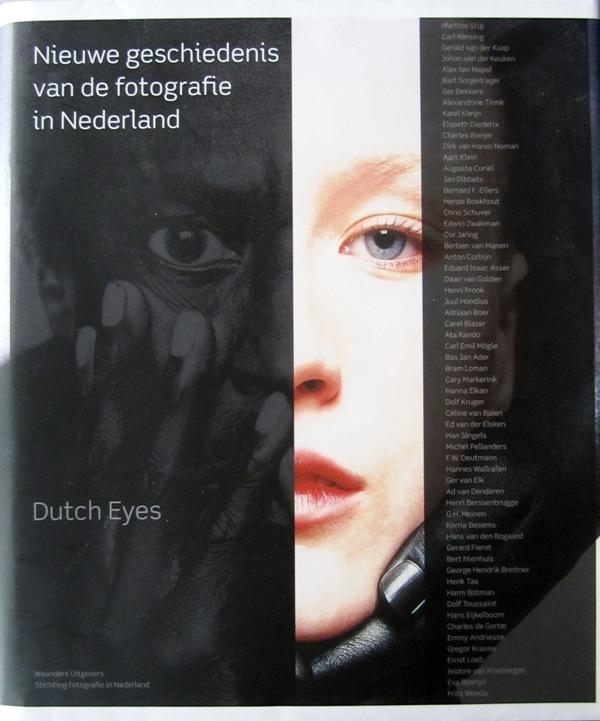 BOOL, FLIP E.A. (RED) - Nieuwe geschiedenis van de fotografie in Nederland - Dutch eyes.
