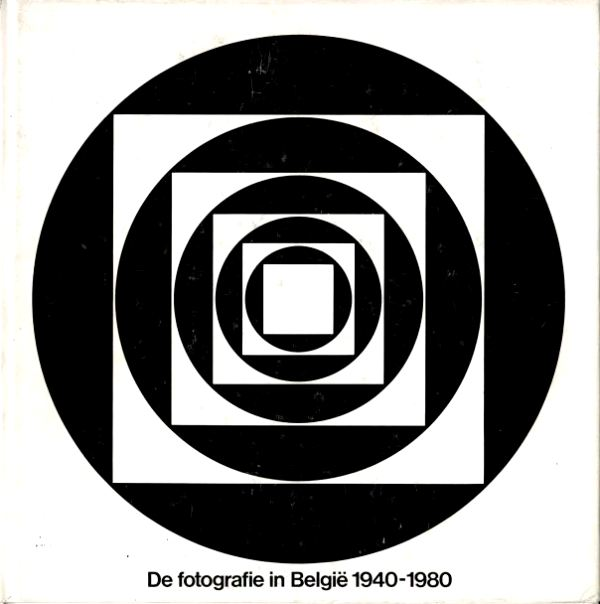 N/A. - De Fotografie in België.Photography in Belgium from 1940 until 1980.