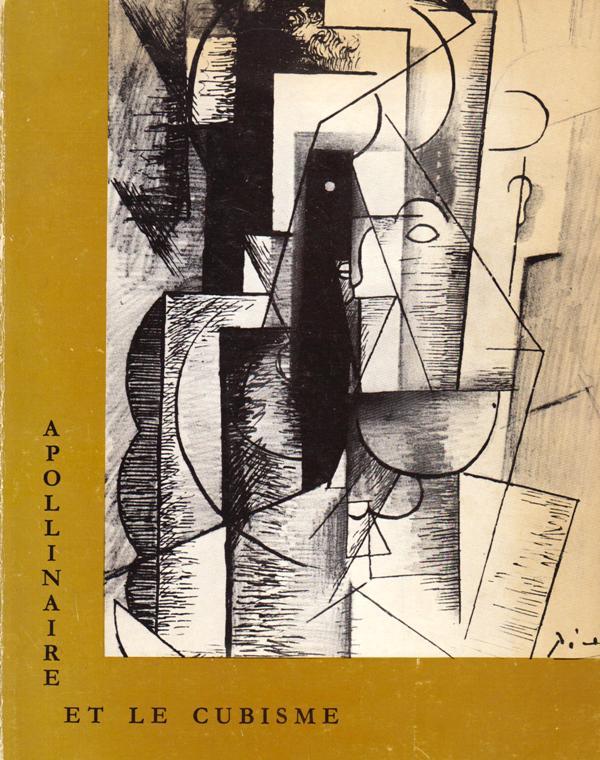 N/A. - Apollinaire et le cubisme. Catalogue.
