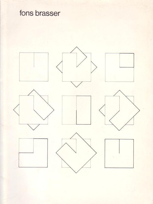 BRASSER, FONS / PETERSEN, AD. - Fons Brasser. (Stedelijk Museum, Catalogusnr. 660)