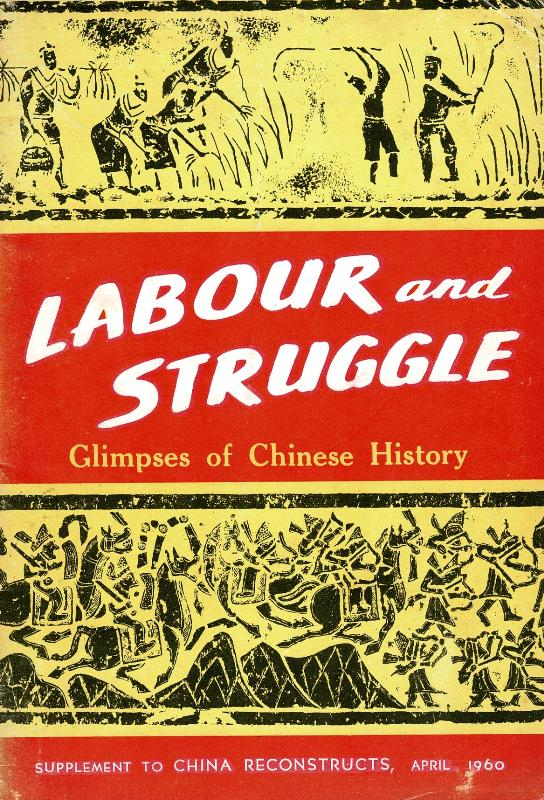 N/A - Labour and Struggle: Glimpses of Chinese history.