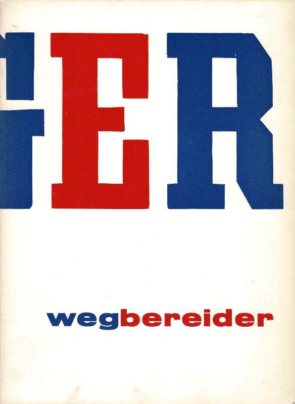 N/A - Leger. Wegbereider. Stedelijk Museum Cat.no 158.