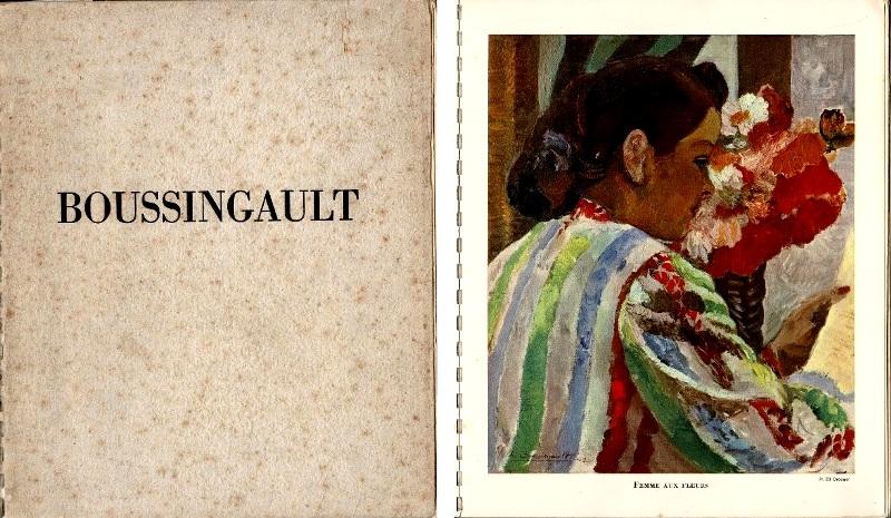 N/A. - Boussingault par ses Amis André Dunoyer de Segonzac, Luc-Albert Moreau, Valdo Barbey, André Villeboeuf.