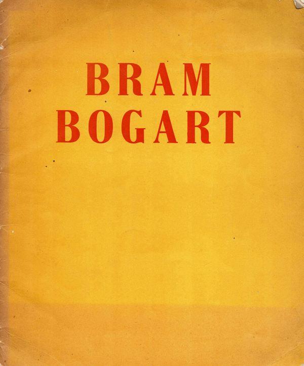 BOGART, BRAM. - Bram Bogart. Dipinti 1953-1961. 'Quaderni dell'Attico', n. 3.