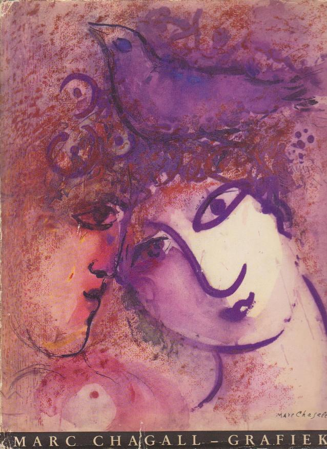 CHAGALL. MEYER, FRANZ. - Marc Chagall grafiek.