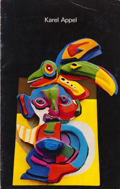 APPEL. - Karel Appel. Reliefs 1966-1968.