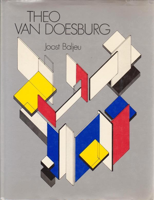 BALJEU, JOOST. - Theo van Doesburg.